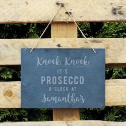 Personalised Prosecco O'Clock Hanging Slate Sign